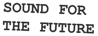 Sound for the Future